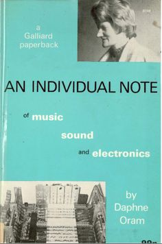An Individual Note of Music, Sound, and Electronics by Daphne Oram