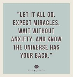 let it go. Expect miracles - www.MarkShihadeh.com