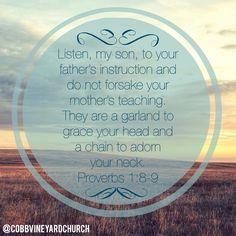 Proverbs 1:8-9 #scripture #grace #cobbvineyardchurch #truth