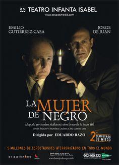 La mujer de negro recuperada años después en 2007 con Emilio Gutiérrez Caba y Jorge de Juan.