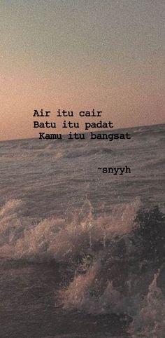 Quotes Sahabat, Quotes Lucu, Real Life Quotes, Tumblr Quotes, Funny Quotes, Reminder Quotes, Self Reminder, Sabar Quotes, Quotes Indonesia