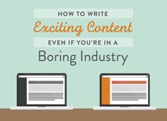 Okay your industry is boring, but thats no excuse not to blog! Here are some ideas to get it together! #blogging