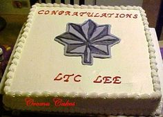 This cake was done for a Lt. Col's promotion in the Air Force...but dingaling me put the LTC for the abreviation instead of Lt. Col...LTC is perfect...for the ARMY I felt like such a dummy...but nobody even noticed!