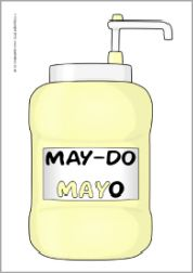 may do mayonnaise | Must-Do Mustard, Catch-Up Ketchup and May-Do Mayo classroom visual ...