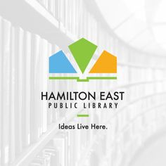 The team at Iconic Digital is excited to announce the launch of Hamilton East Public Library's rebrand, as well as the redesign of their website. Library Logo, Library Posters, Go Logo, The More You Know, Logo Inspiration, Design Projects, Hamilton, Identity, Public