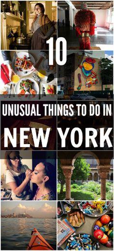 10 Unusual Things to Do in New York (Number 11 is paint with us! We'll be hosting a process painting weekend in NYC soon. More info: www.processarts.com)