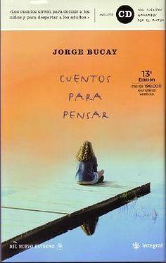 Cuentos para pensar / Jorge Bucay http://encore.fama.us.es/iii/encore/record/C__Rb2606001?lang=spi