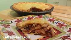 Cut the Wheat, Ditch the Sugar: Old Fashioned Apple Pie: Sugar Free, Grain Free, Gluten Free, Lower Carb