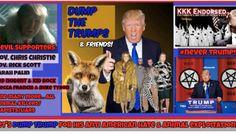 Dump Trump & his friends!