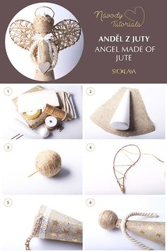 Návod na výrobu anděla z juty. Angel made of jute tutorial. Christmas Angel Ornaments, Burlap Christmas, Christmas Tree Toppers, Handmade Christmas, Christmas Decorations, Ornament Crafts, Christmas Projects, Holiday Crafts, Angel Crafts