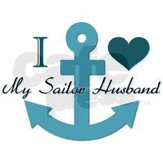 ♥I Love My Sailor Husband!!!!