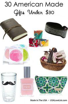 30 American Made Gifts Under $30 via USALoveList.com