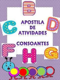 "Cover of ""Apostila de atividades consoantes pdf"" English Alphabet, Home Schooling, Pre School, Make It Simple, Homeschool, Names, Author, Gabriel, Professor"