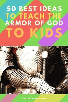 50 Best Ideas to Teach the Armor of God for Kids at Sunday School Bible Verse For Moms, Bible Lessons For Kids, Bible For Kids, Bible Verses, Bible Games, Bible Activities, Armor Of God Lesson, Kids Church, Church Ideas