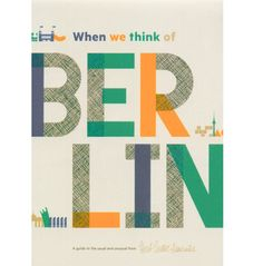 Berlin Travel Guide / Herb Lester