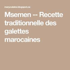 Msemen -- Recette traditionnelle des galettes marocaines