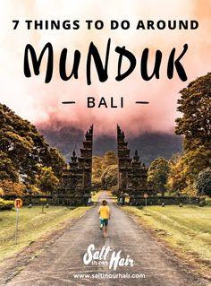 7 Things to do around Munduk, Bali