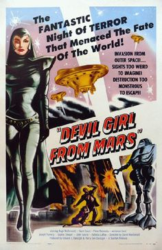 High quality reproduction movie poster for Devil Girl From Mars starring Patricia Laffan, Hugh McDermott and Hazel Court from 1954. 11 x 17 inches on card stock.