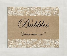 Bubbles Sign - Bubbles Wedding Sign - Wedding Bubbles Sign - Bubbles Send Off Printable Sign - Wedding Signs- Burlap and Lace Rustic Wedding sign ((unframed))