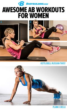 Awesome Ab Workouts for Women! Raise your hand if you want better abs! These 8 moves combined into 5 routines add up to you building one awesome core. Bodybuilding.com