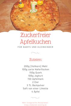BLW: Apple pie without sugar for baby& birthday- BLW: Apfelkuchen ohne Zucker für Baby's Geburtstag The perfect cake for your first birthday: apple pie without artificial sugar. Healthy Cake, Healthy Drinks, Healthy Recipes, Sugar Free Apple Pie, Baby Food Recipes, Cake Recipes, Baby First Foods, Maila, Homemade Baby Foods
