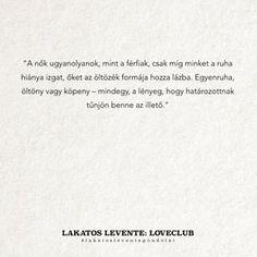 lakatos levente idézetek - Google keresés Runaway Train, Real Life, Sad, Cards Against Humanity, Motivation, Google, Quotes, Quotations, Qoutes