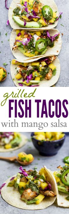 "30 Minute GRILLED FISH TACOS topped with a fresh MANGO SALSA, Avocado, and Chimichurri! This easy grilling recipe is one ""winner"" of a meal that you're family will fall in love with! 