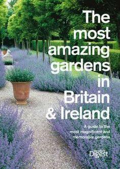 literatura obcojęzyczna dla pasjonatów: The Most Amazing Gardens in Britain and Ireland