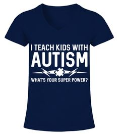 I Teach Kids With Autism 2 V Neck T Shirt Woman Cancer Tshirts