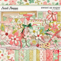 Sweet As Sugar Digital Scrapbooking Kit by Zoe Pearn http://www.sweetshoppedesigns.com/sweetshoppe/product.php?productid=22914 $7.99