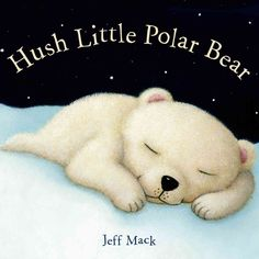 AN IMPOSSIBLY CUDDLY BABY POLAR BEAR travels from one magical place to another. Hush baby polar bear. Sleep in the snow, and dream of the places where sleeping bears go. Readers follow a baby snow-whi