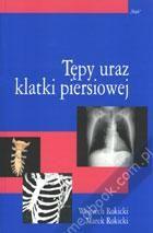 Tępy uraz klatki piersiowej Wojciech Rokicki, Marek Rokicki 83-7164-454-X