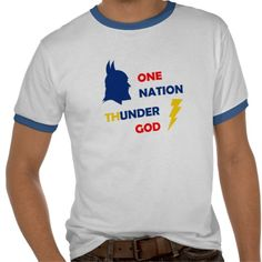 """We created this slogan for the American Atheists (but not only). If it is to be """"One nation under something"""" , at least let it be under Thor!"""