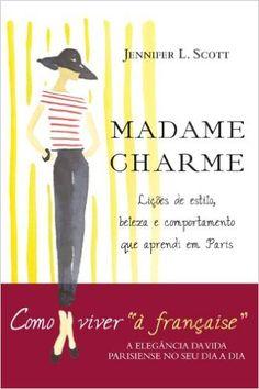 Madame Charme - Livros na Amazon.com.br