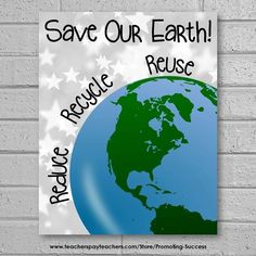 This printable Earth Day poster reminds students to save our planet by reducing, reusing and recycli Earth Day Posters, Earth Poster, Elementary Science, Science Classroom, Classroom Decor, Environmental Posters, Environmental Science, Recycling Information, Save Our Earth