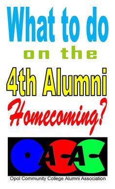 What to do on the OCC Alumni Homecoming? Alumni Homecoming, Task To Do, Keynote Speakers, Community College, The 4, Presentation, Told You So, Schools, Window