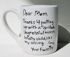 Thanks for putting up with a spoiled...Funny Mother's Day Mug, Humorous Gift for Mom