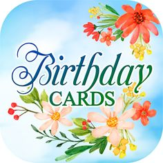 Birthday Cards Free App Lets You Send Unique And Beautiful Virtual Animated GIFs