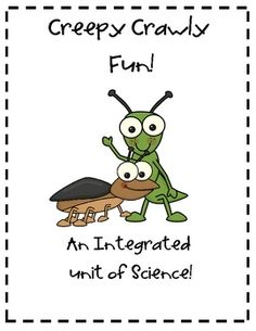 This is a 20 page integrated unit on bugs and other creepy crawly critters.  Included in the unit are the following: insect fact sheet, label the i...