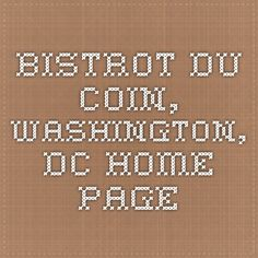 Bistrot Du Coin, Washington, DC - Home Page