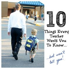 10 Things Every Teacher Wants You to Know