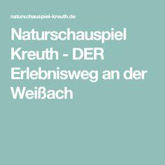 Naturschauspiel Kreuth - DER Erlebnisweg an der Weißach