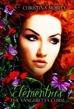 Elementris (The Vangeretta Curse series) by Christina Mobley http://www.amazon.com/dp/B008IFNX3U/ref=cm_sw_r_pi_dp_QjhHvb1GHNY91
