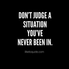 Life Quotes, Quotes about Life, Life sayings Shut Up Quotes, Judge Quotes, Quotes To Live By, Past Mistakes Quotes, Mistake Quotes, My Past Quotes, Wisdom Quotes, True Quotes, Motivational Quotes