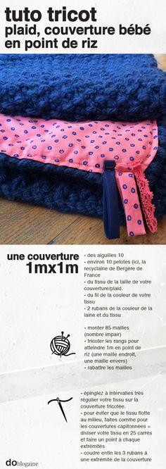 TUTO Couverture bébé, plaid, tricot, facile, point de riz, aiguille 10, laine recyclaine Bergère de France, doublée tissu