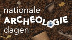 Nationale Archeologiedagen | Reindonk