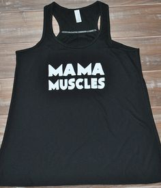 Mama Muscles Shirt - Crossfit Tank Top - Workout Tank - Mom Workout Shirt