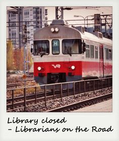 Library closed - Librarians on the Road #road story #library meme #library closed