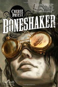 Steampunk subgenre | Boneshaker (The Clockwork Century, #1) by Cherie Priest — Steampunk combined with zombies in this low fantasy alternate history version of Seattle, Washington. Boneshaker was nominated for the 2009 Nebula and Hugo, and won the Locus Award in 2010.