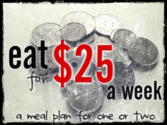 broke, saving, or just on a tight budget due to unexpected expenses? this is a good meal plan for one or two people ...